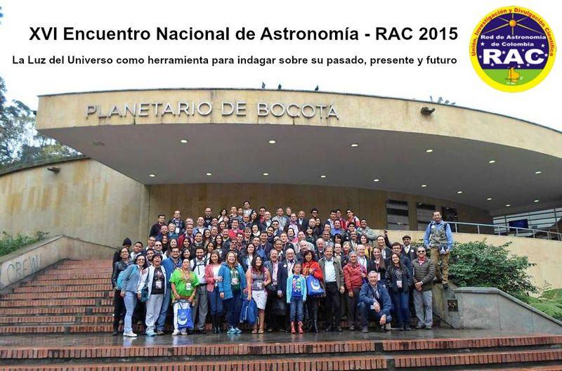 XVI Encuentro Nacional de Astronomía - RAC 2015 Bogotá