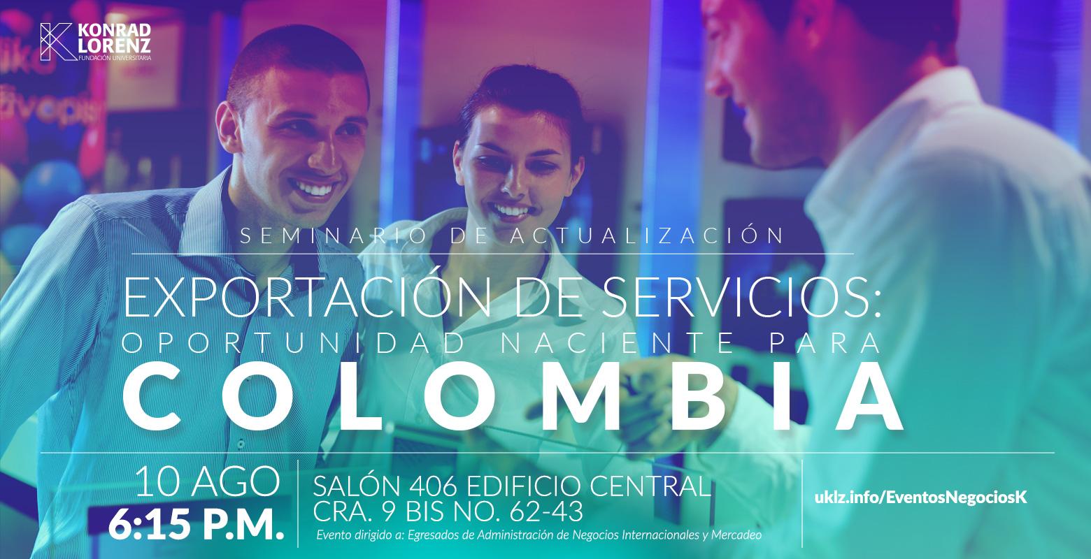 Seminario de Actualización: Exportación de servicios: oportunidad naciente para Colombia