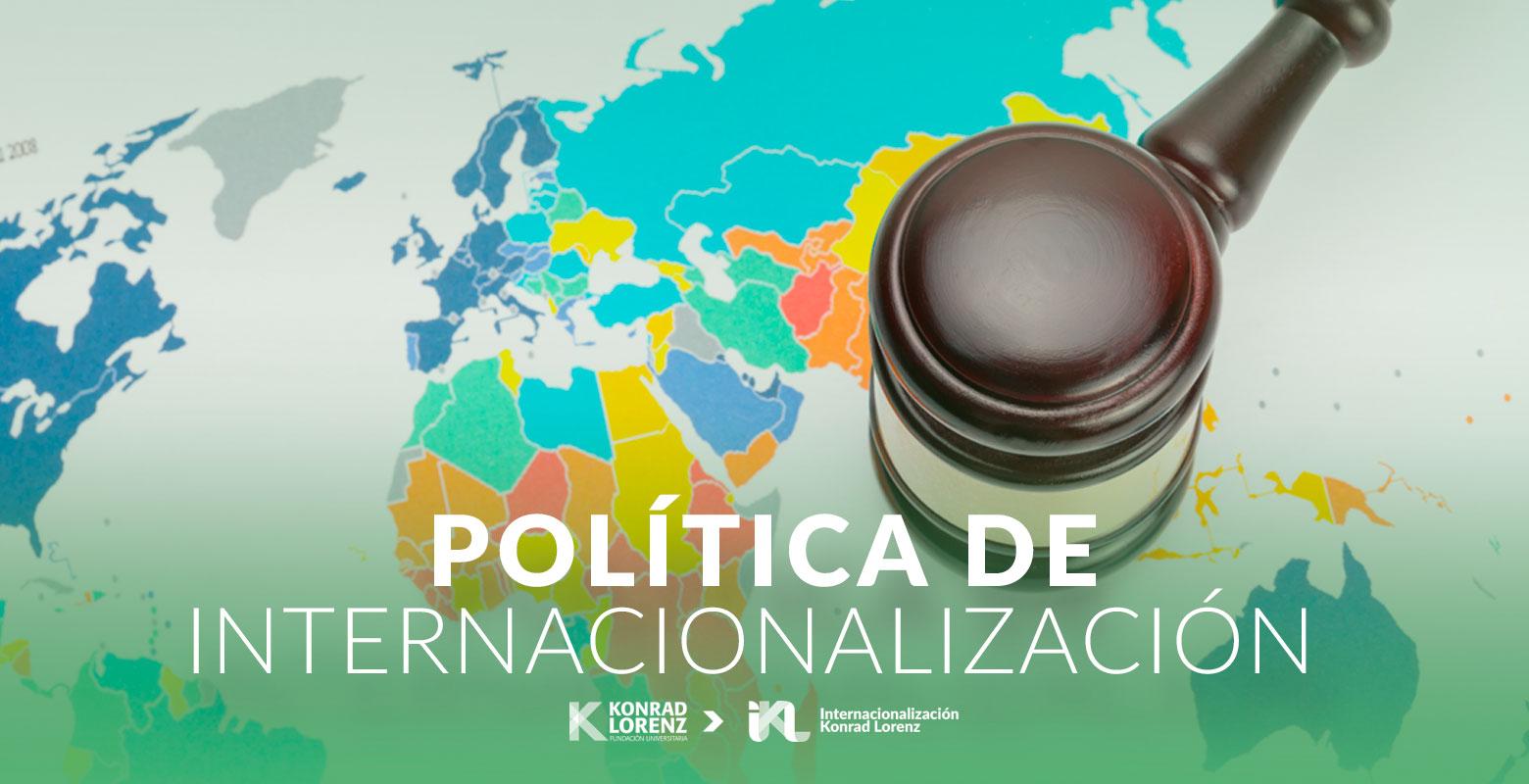 Política de Internacionalización de la Fundación Universitaria Konrad Lorenz