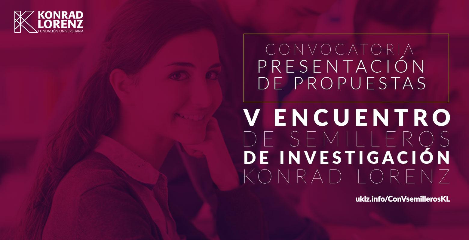 Convocatoria para presentación de propuestas V Encuentro de Semilleros de Investigación Konrad Lorenz (cerrada)