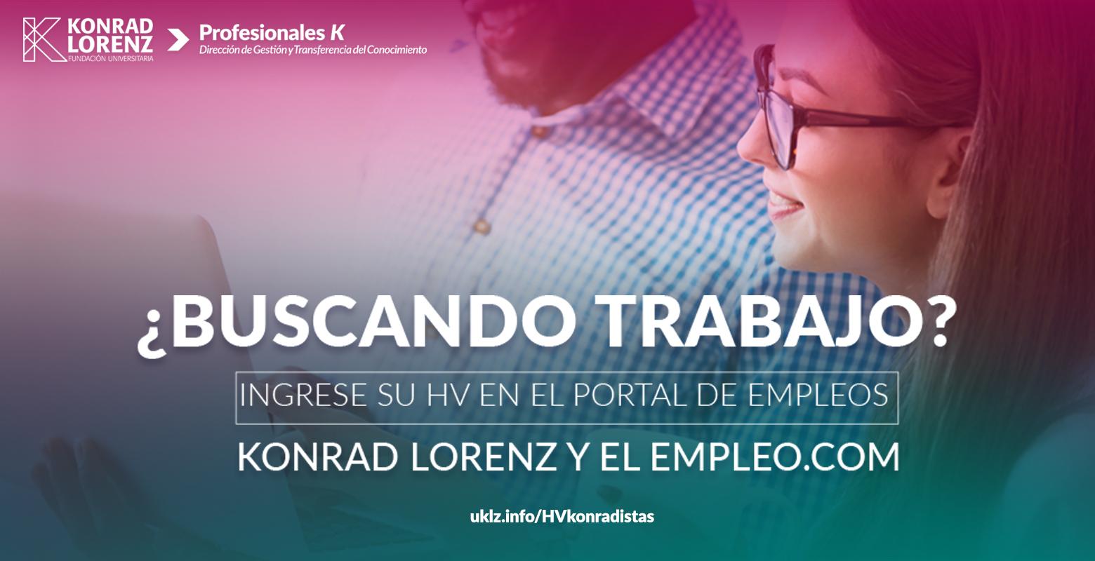 ¿Buscando trabajo? Ingrese su HV en el Portal de Empleos Konrad Lorenz y el empleo.com