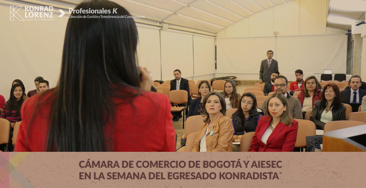 Cámara de Comercio de Bogotá y AIESEC en la Semana del egresado konradista