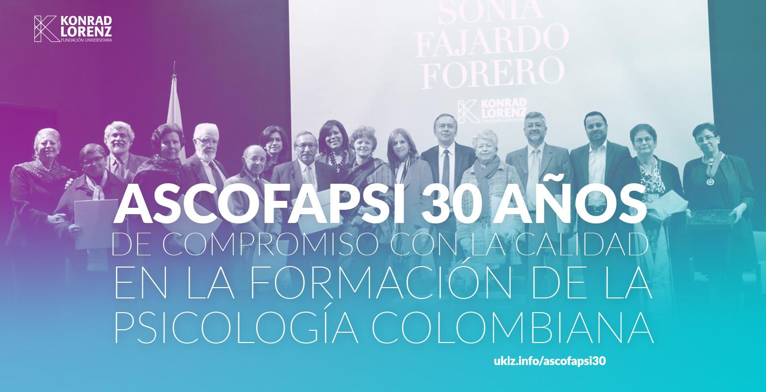 ASCOFAPSI 30 años de compromiso con la calidad en la formación de la Psicología Colombiana