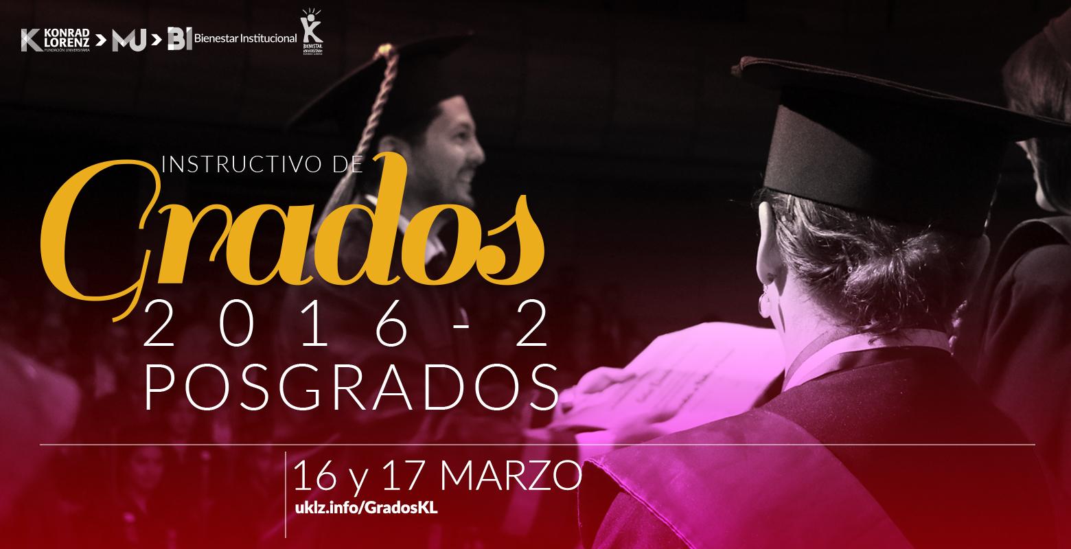 Instructivo de Grados para las Ceremonias de marzo 2017 (Programas de Posgrado)