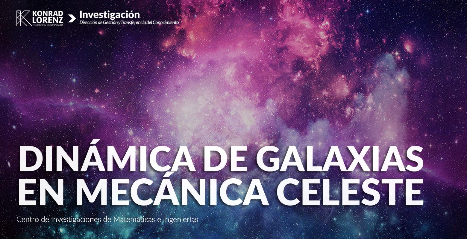 Dinámica de galaxias en mecánica celeste