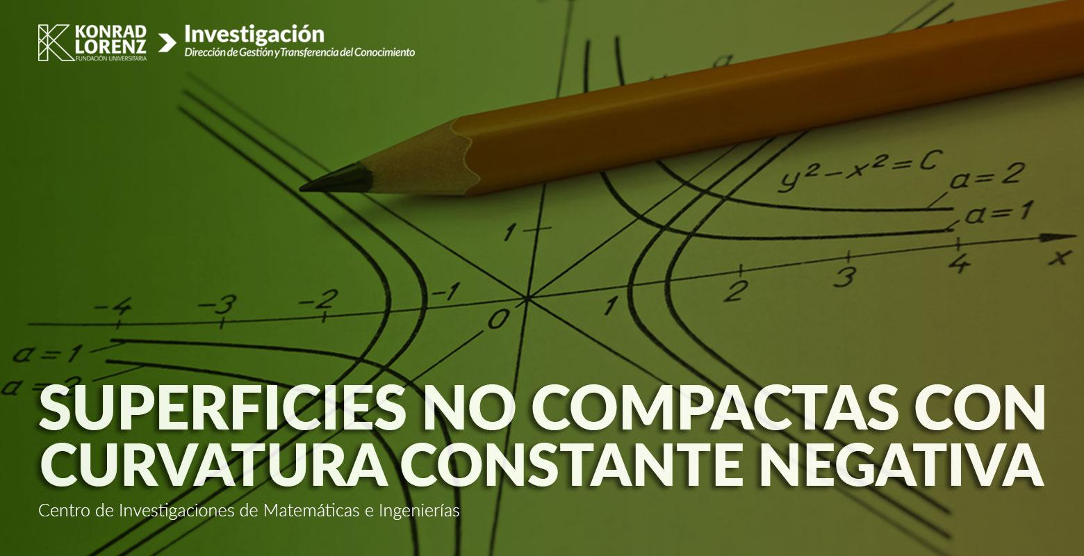 Superficies no compactas con curvatura constante negativa