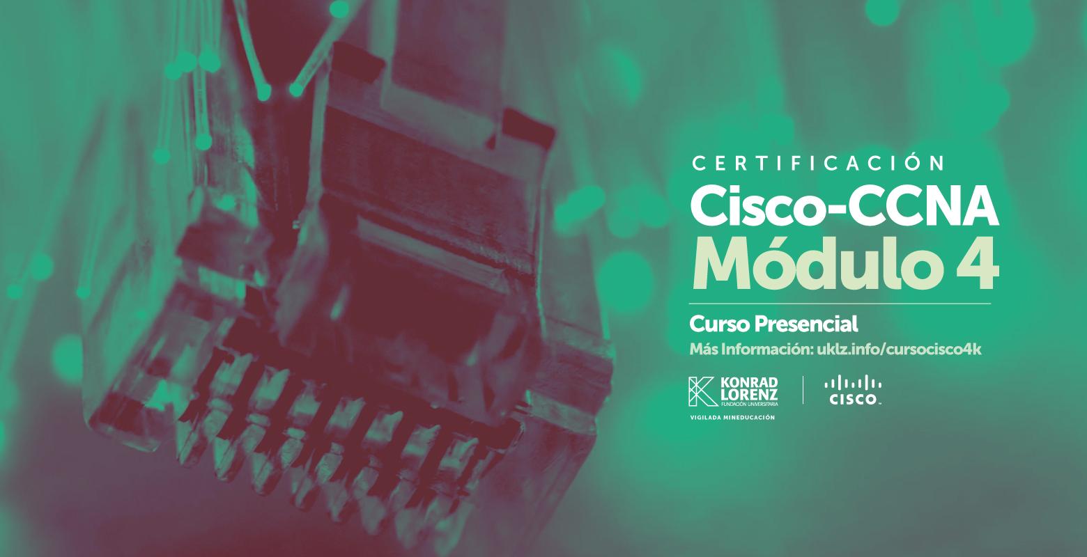 Curso para la Certificación Cisco CCNA - Módulo 4