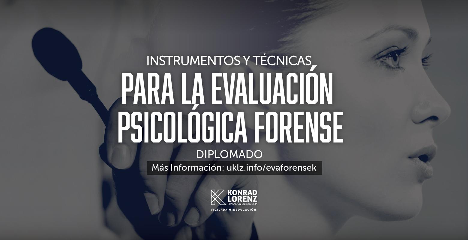 Diplomado Instrumentos y Técnicas para Evaluación Psicológica Forense