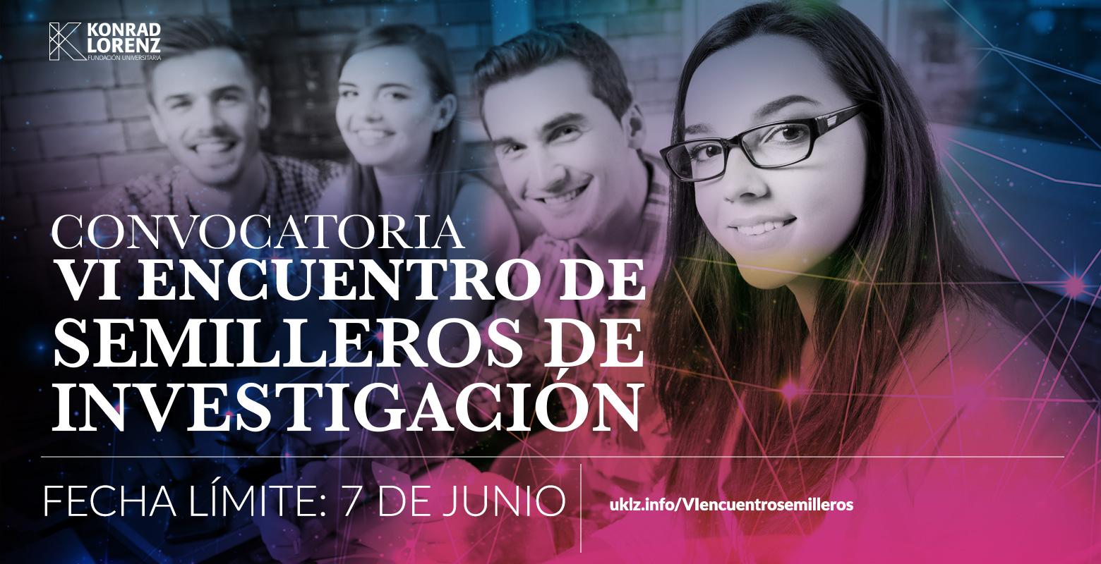 CONVOCATORIA: VI ENCUENTRO DE SEMILLEROS DE INVESTIGACIÓN