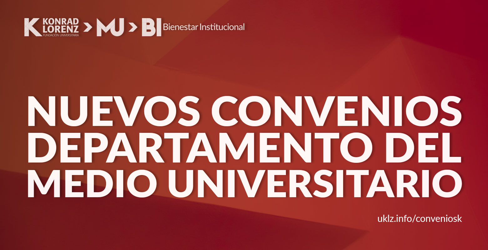 Nuevos Convenios del Departamento del Medio Universitario