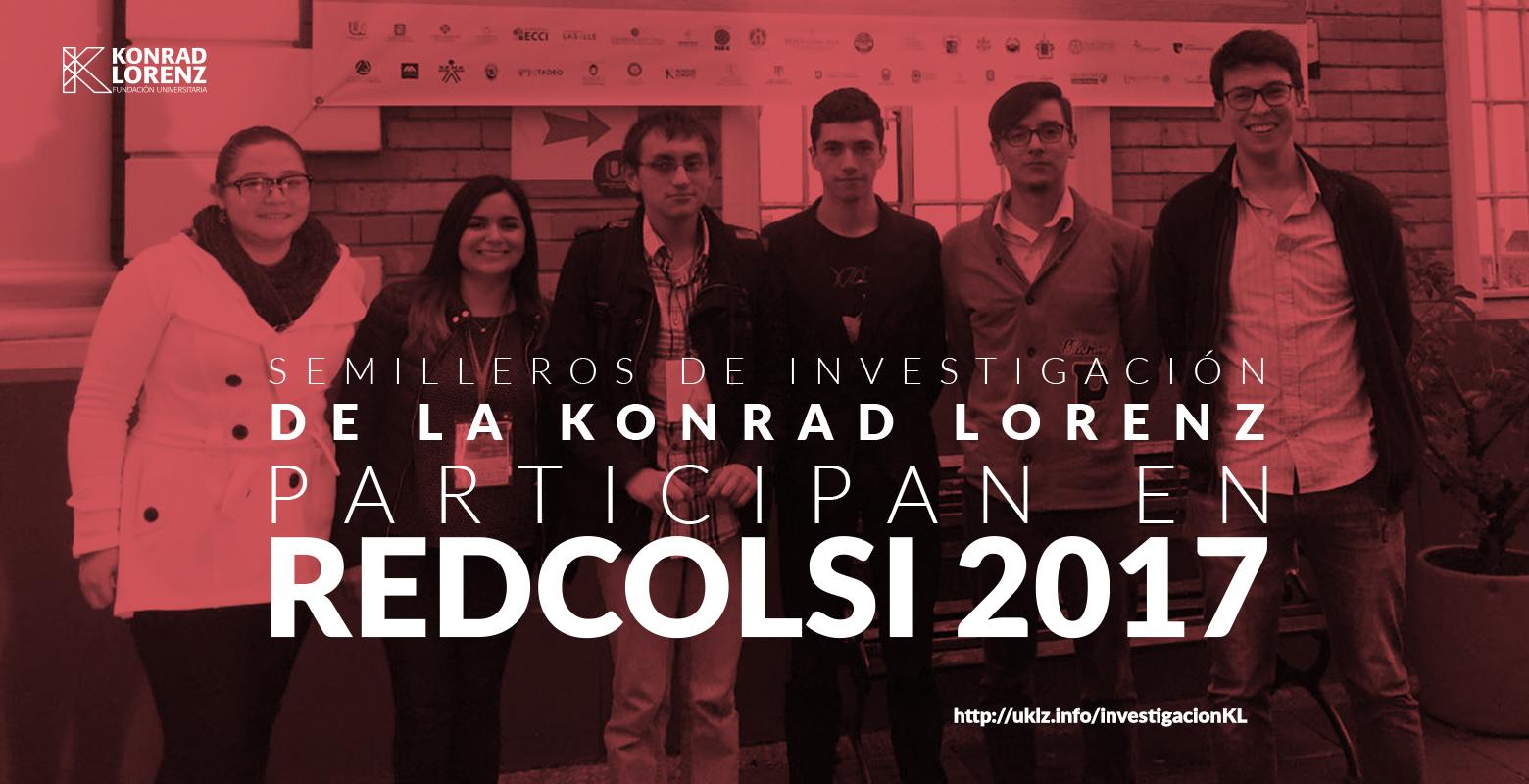 Miembros de semilleros de investigación de la Konrad Lorenz participan en Redcolsi 2017