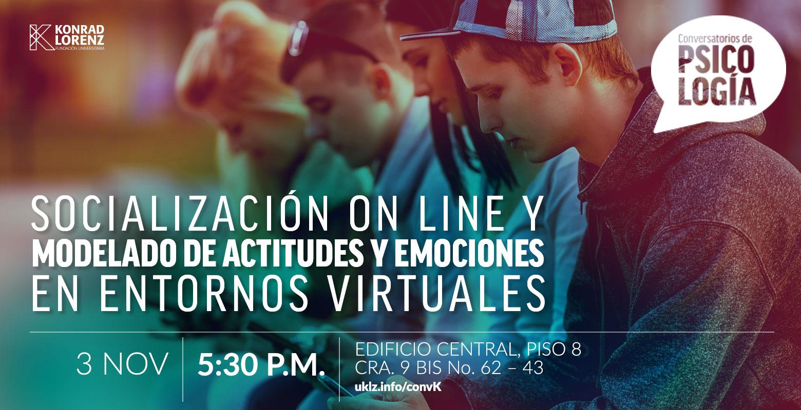 Conversatorio: Socialización online y modelado de actitudes y emociones en entornos virtuales