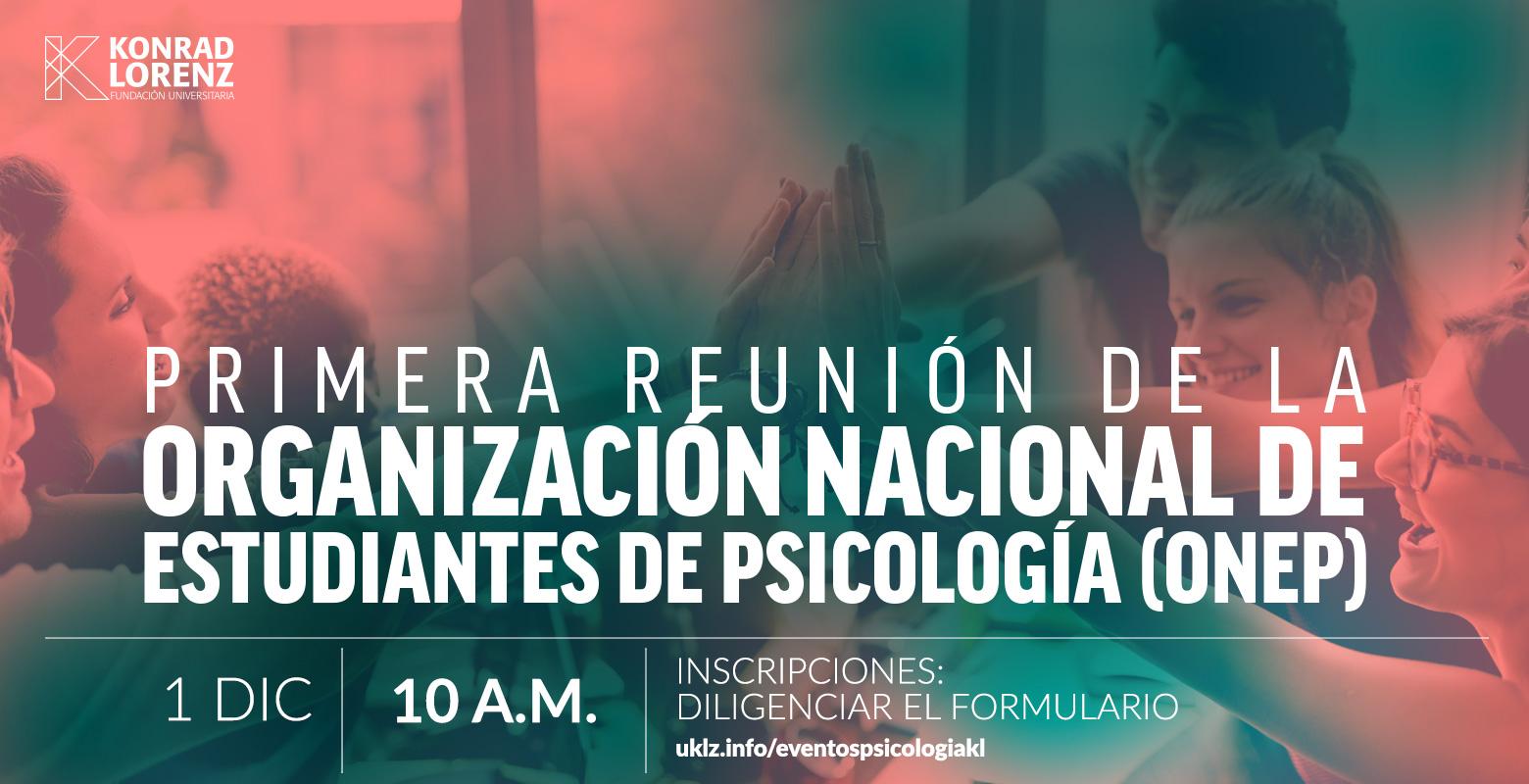 Primera reunión de la Organización Nacional de Estudiantes de Psicología (ONEP)