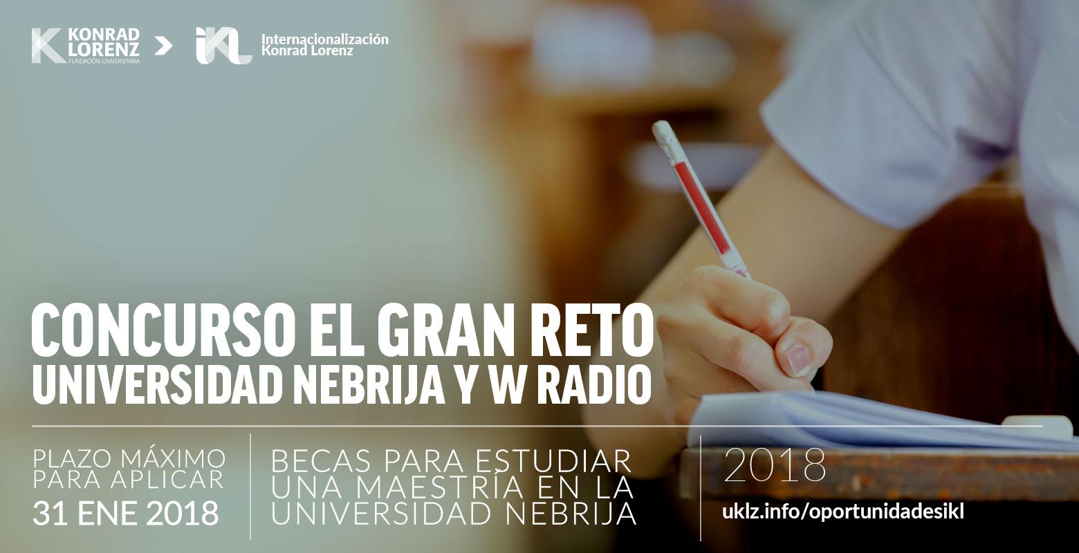 Concurso el Gran Reto de la Universidad Nebrija - W Radio 2018
