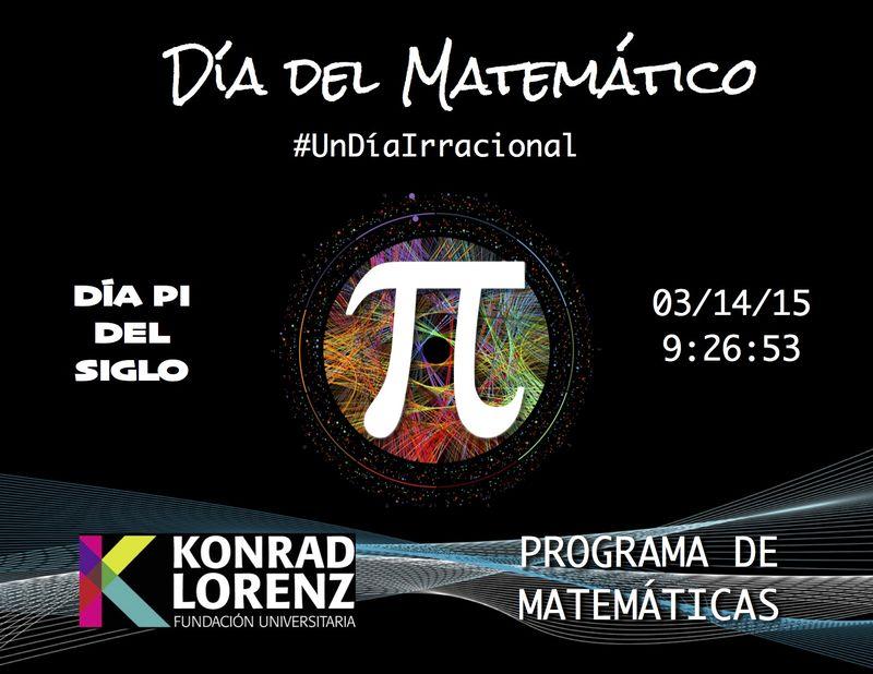 Un día irracional - Día del Matemático - Pi del Siglo