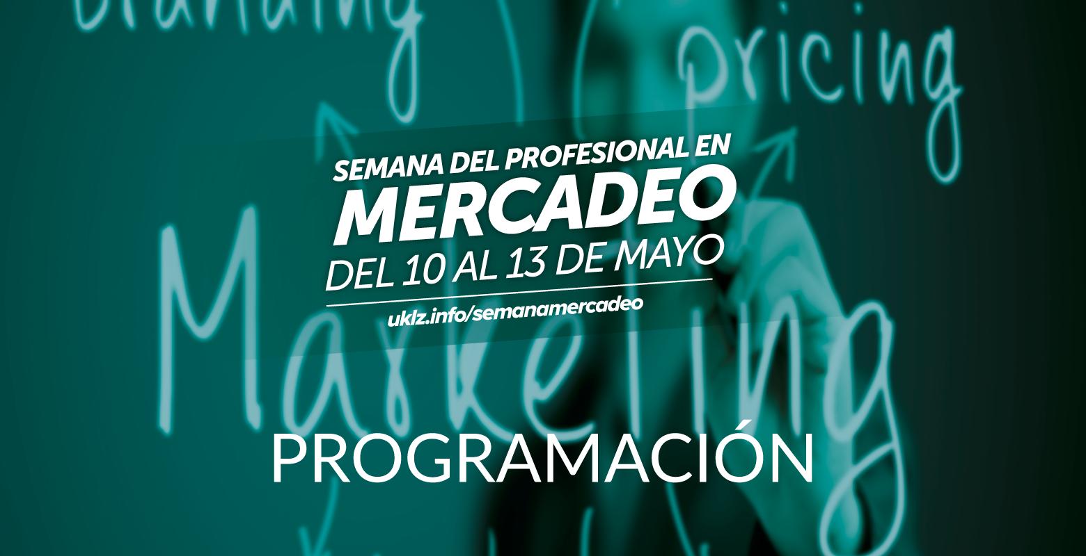 Programación de la Semana del Profesional en Mercadeo