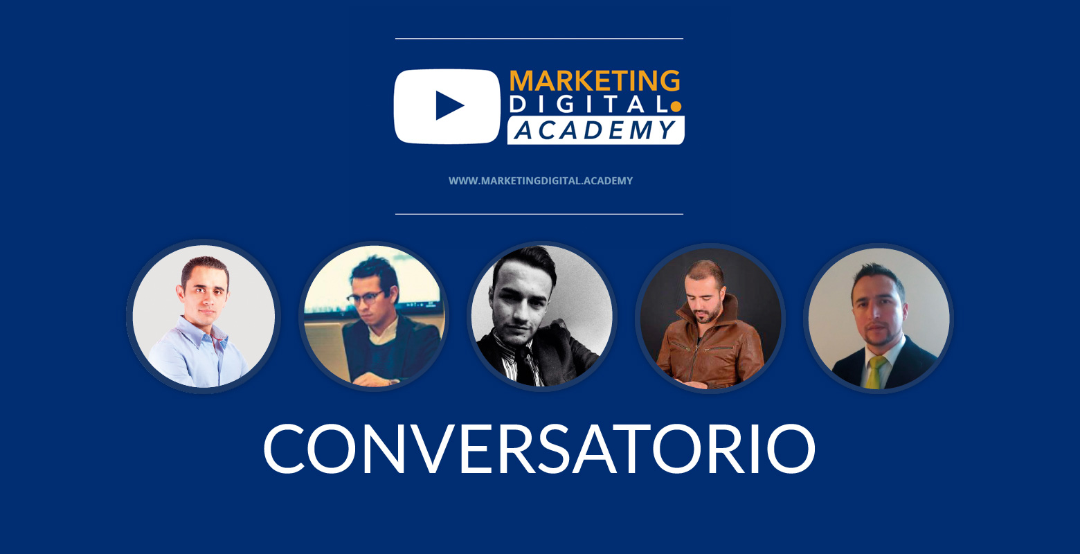 Conversatorio de Digital Marketing Academy