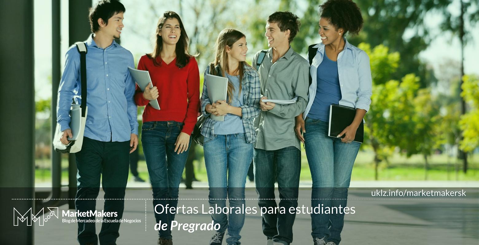 Ofertas laborales para estudiantes de Pregrado
