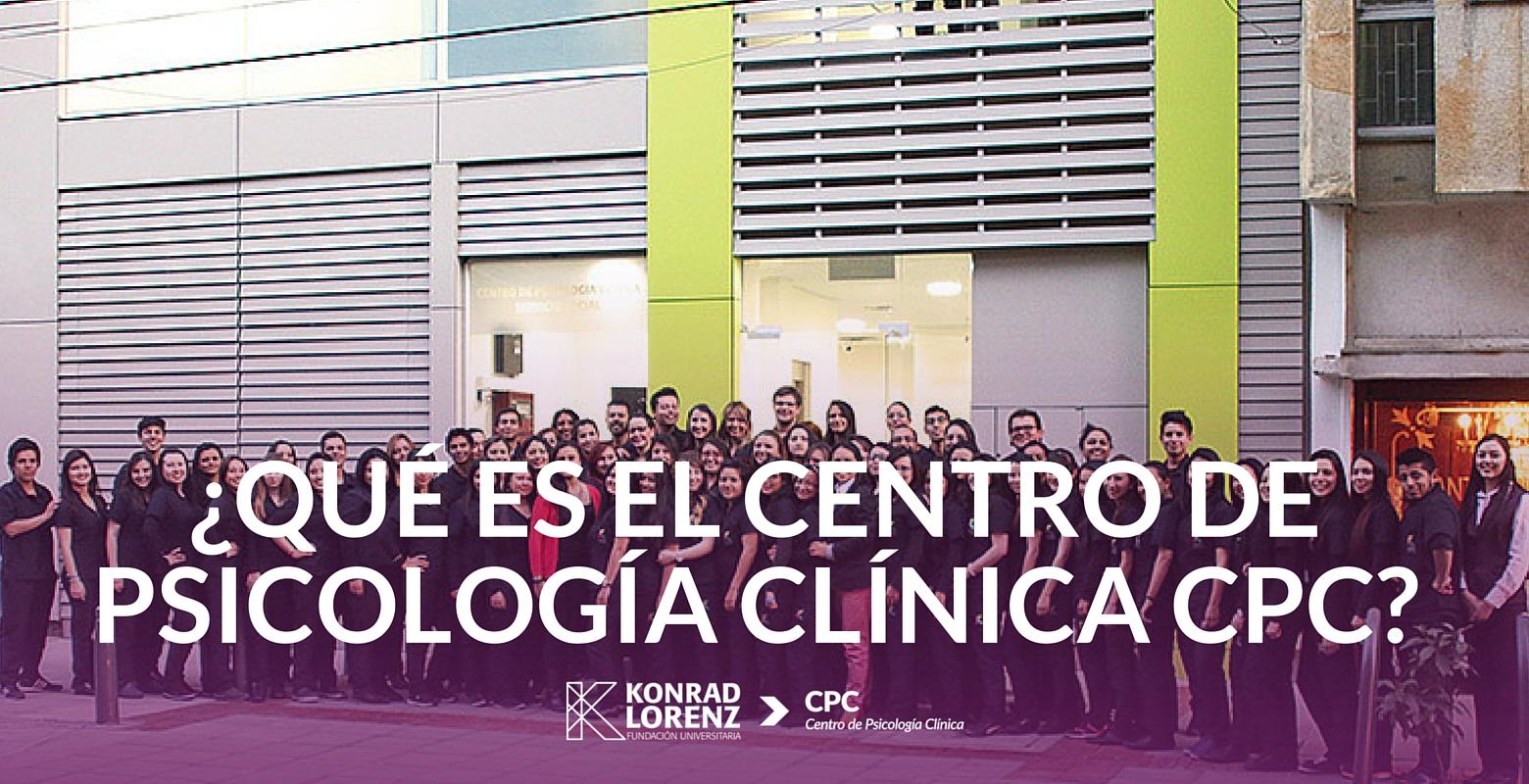 ¿Qué es el Centro de Psicología Clínica CPC?