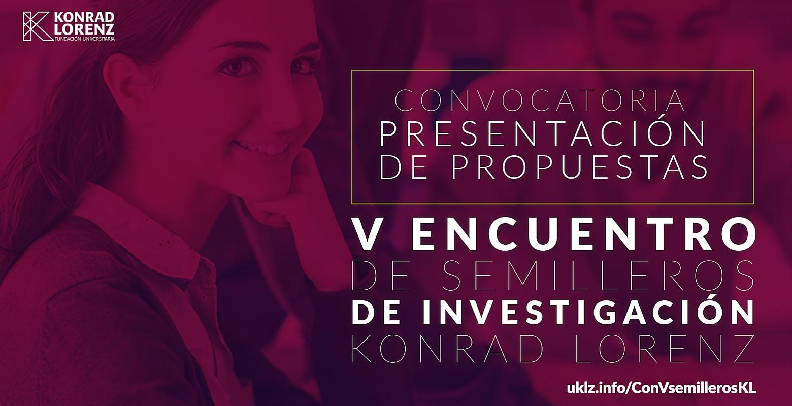 Convocatoria para presentación de propuestas V Encuentro de Semilleros de Investigación Konrad Lorenz