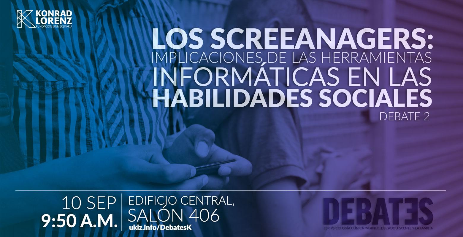 Debate: Los Screeanagers, implicaciones de las herramientas informáticas en las habilidades sociales