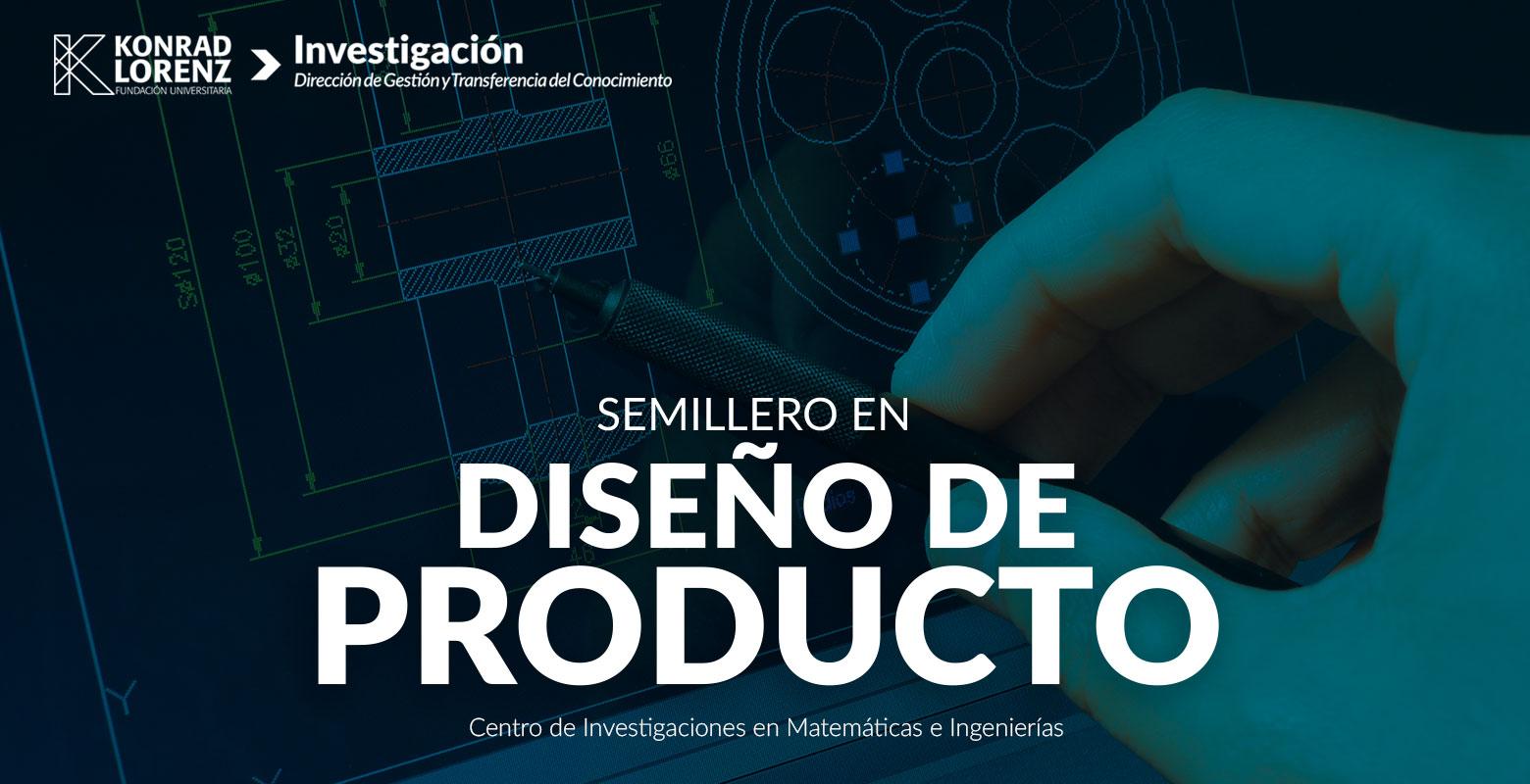 Semillero en Diseño de Producto