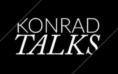 Konrad Talks