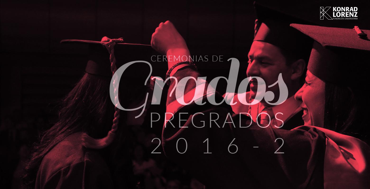 Ceremonias de Graduación Pregrados 2016-2