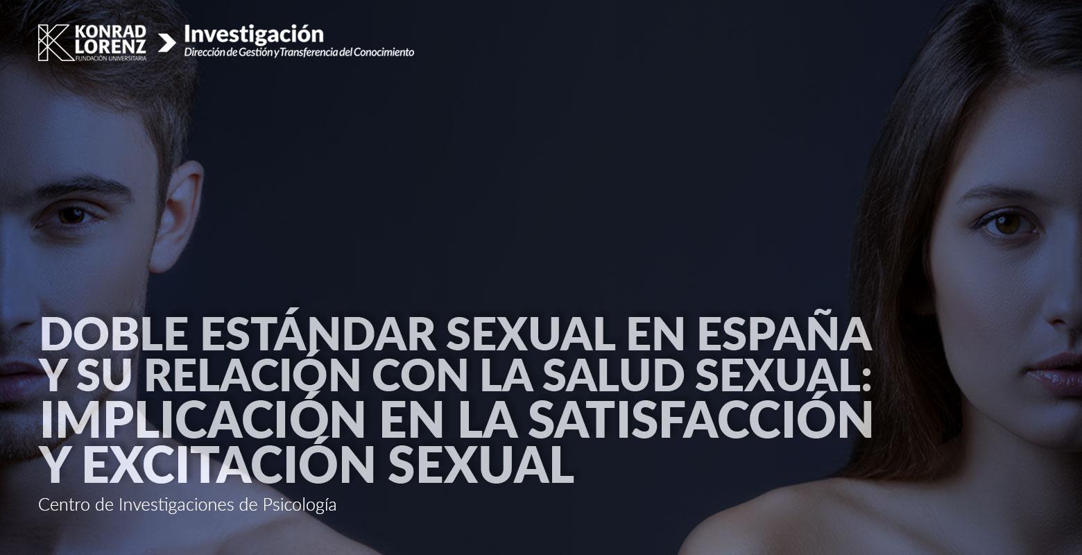 Doble estándar sexual en España y su relación con la salud sexual: implicación en la satisfacción y excitación sexual