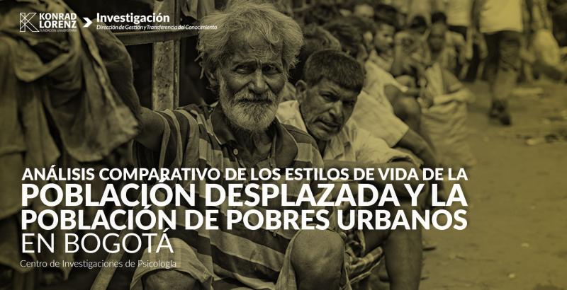 2016_02_24_analisis_comparativo_de_estilos_de_vida_desplazados_y_pobres_urbanos_bogota
