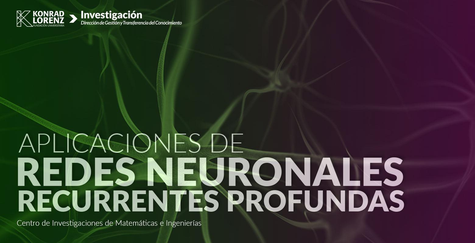 Aplicaciones de Redes Neuronales Recurrentes Profundas