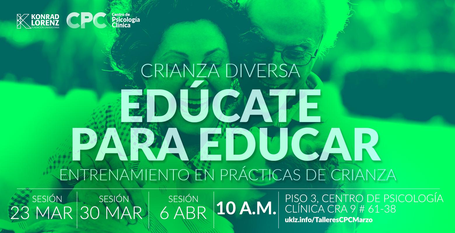 Crianza diversa: Edúcate para educar