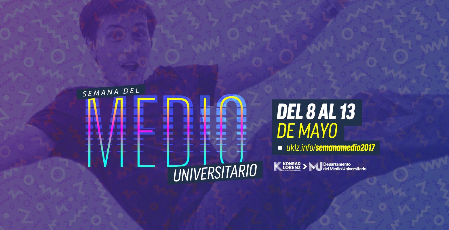 Semana del Medio Universitario 2017-1
