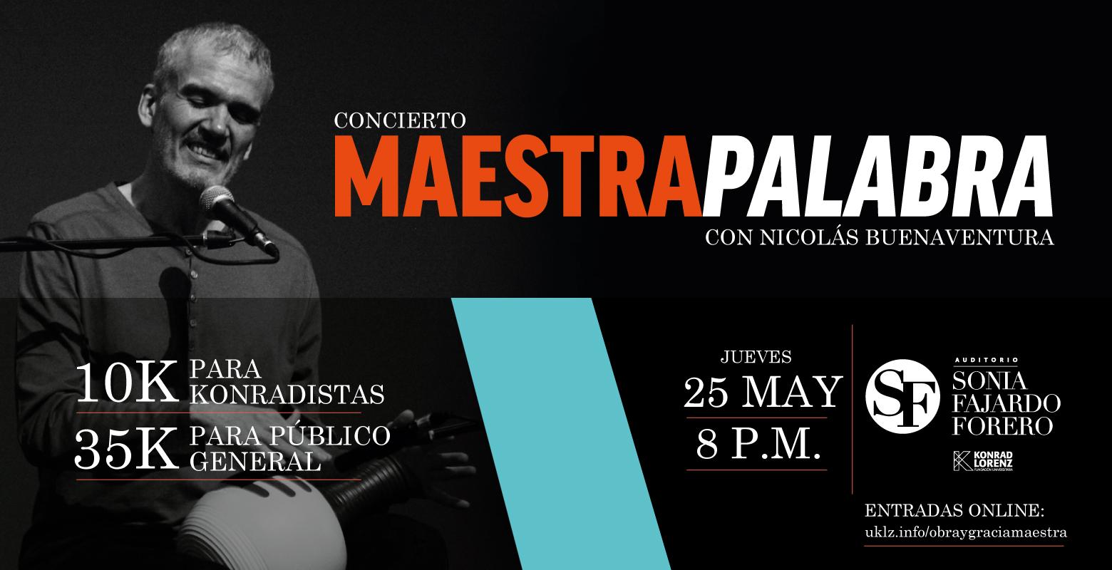 Concierto: Maestra Palabra con Nicolás Buenaventura