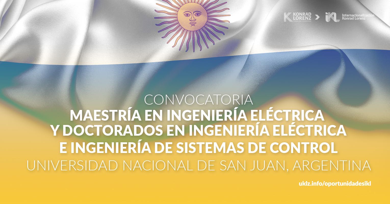 Convocatoria: Maestría en Ingeniería Eléctrica y Doctorados en Ingeniería Eléctrica e Ingeniería de Sistemas de Control - Universidad Nacional de San Juan, Argentina