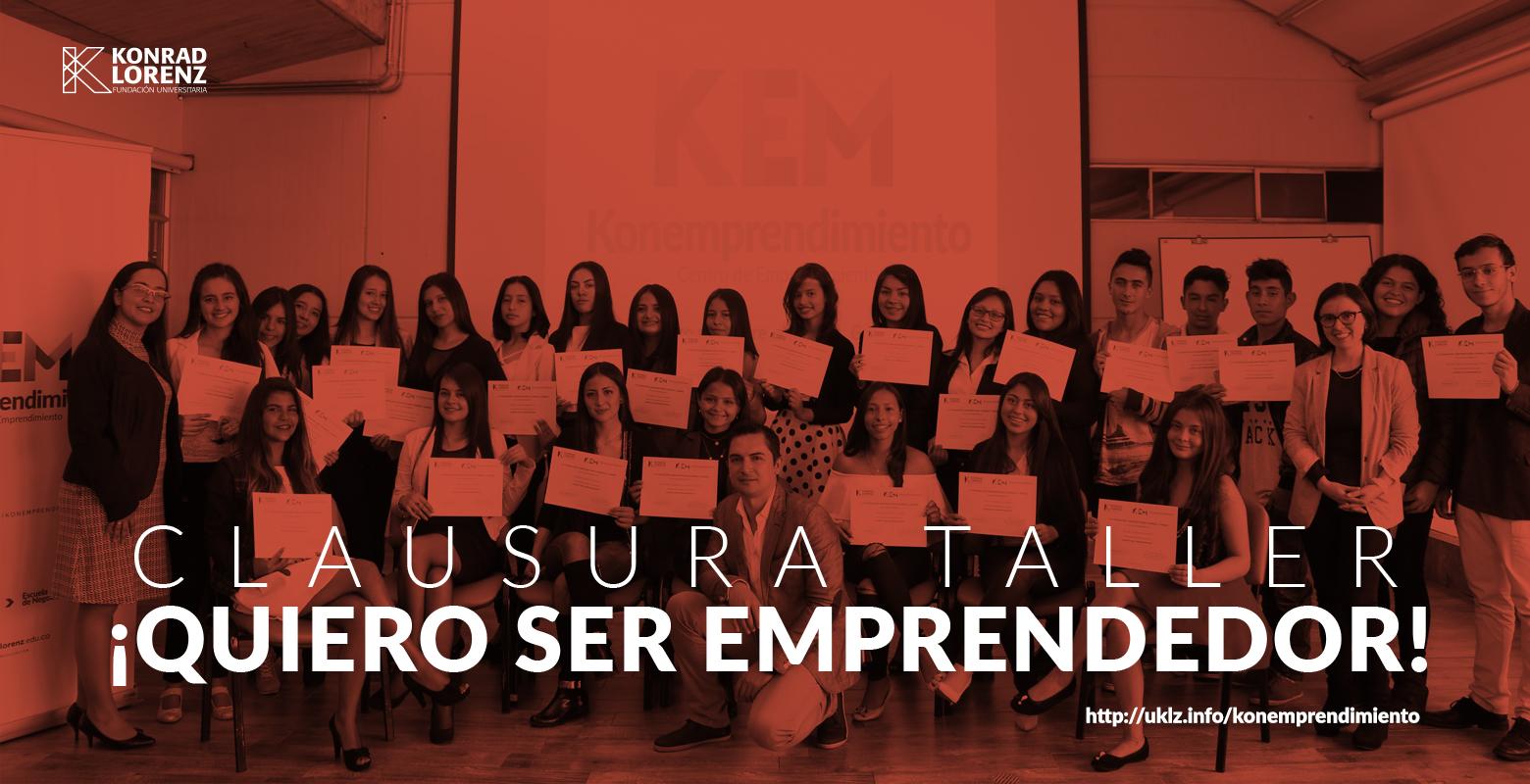 Clausura taller: ¡Quiero ser emprendedor!