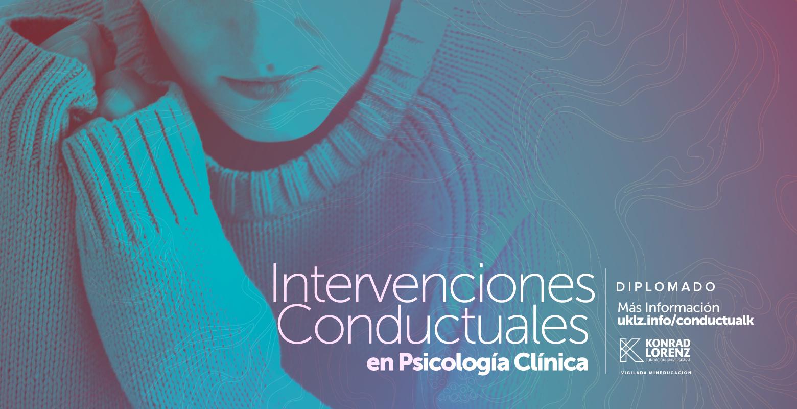 Diplomado en Intervenciones Conductuales en Psicología Clínica