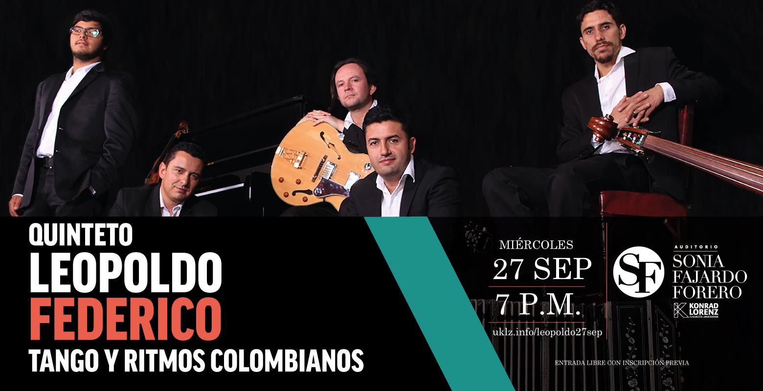Concierto: Quinteto Leopoldo Federico. Tango y Ritmos Colombianos