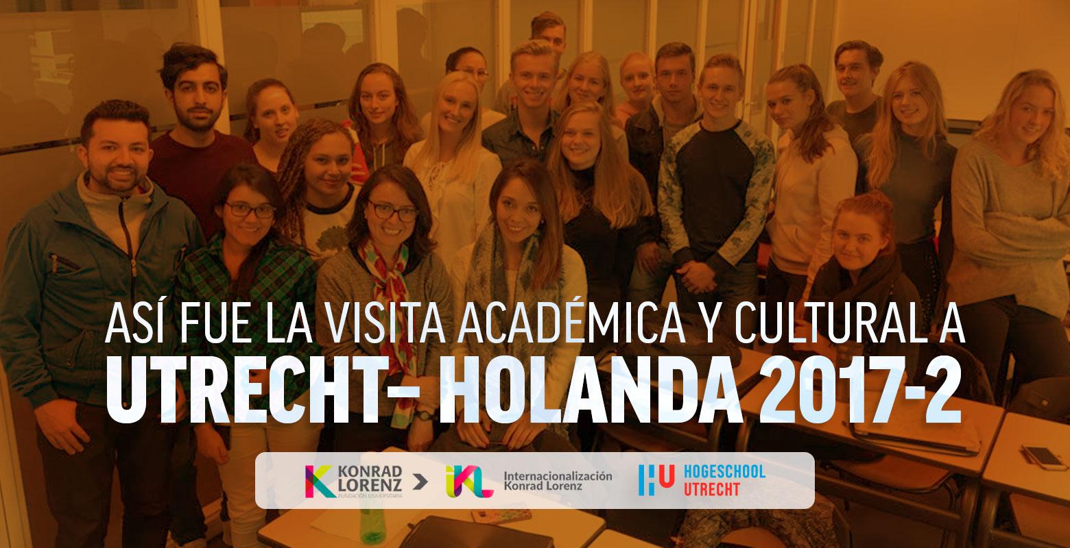 Así fue la visita académica y cultural a Utrecht – Holanda 2017-2