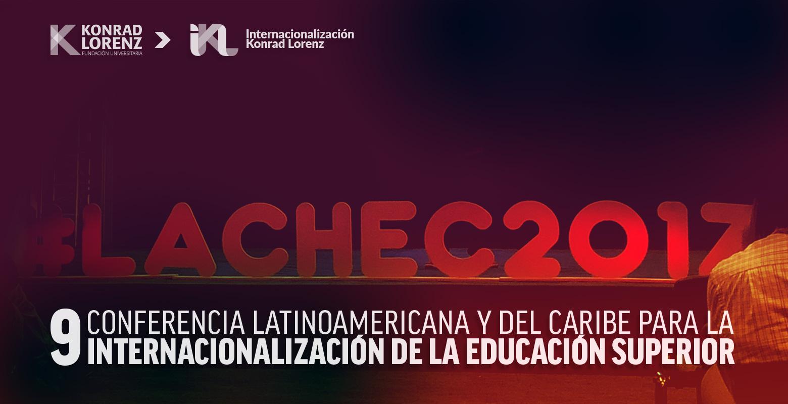 9 Conferencia Latinoamericana y del Caribe para la Internacionalización de la Educación Superior