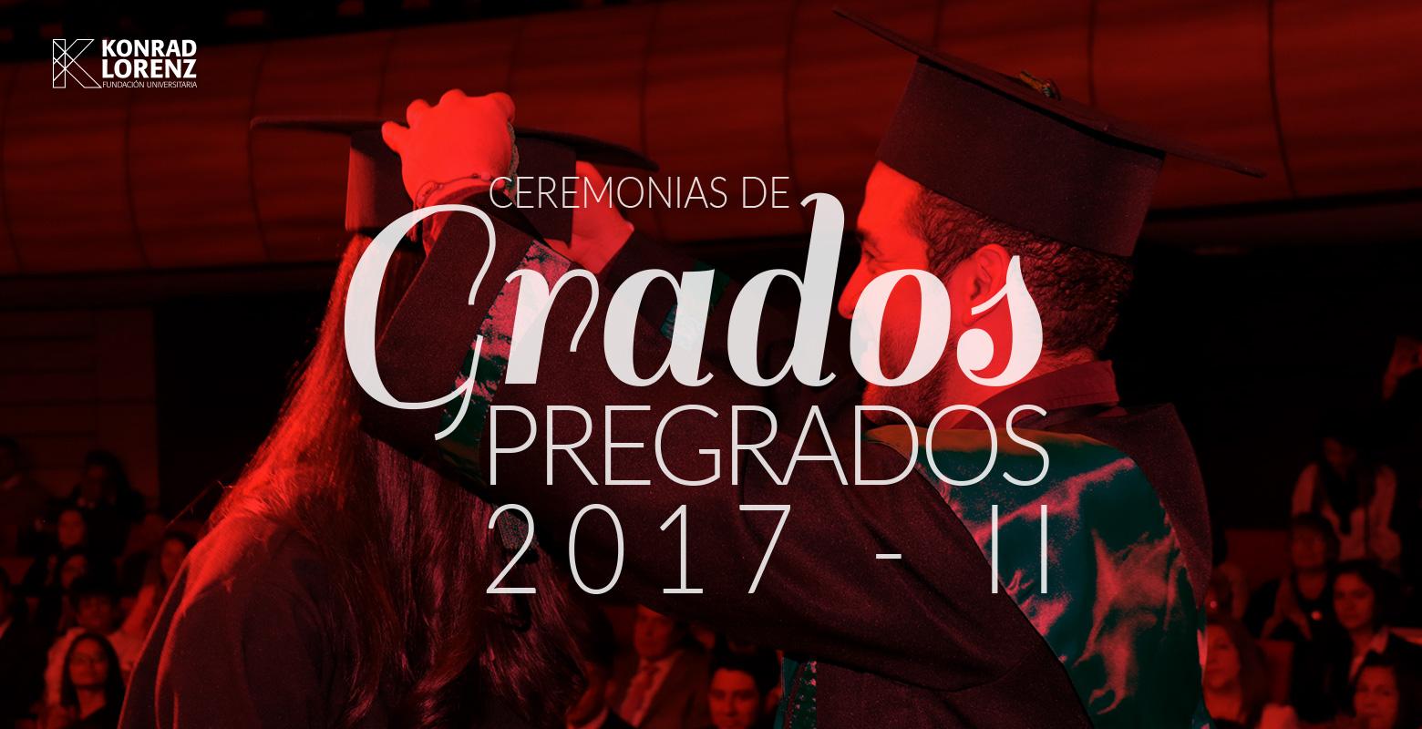 Ceremonias de Graduación Pregrados 2017-2