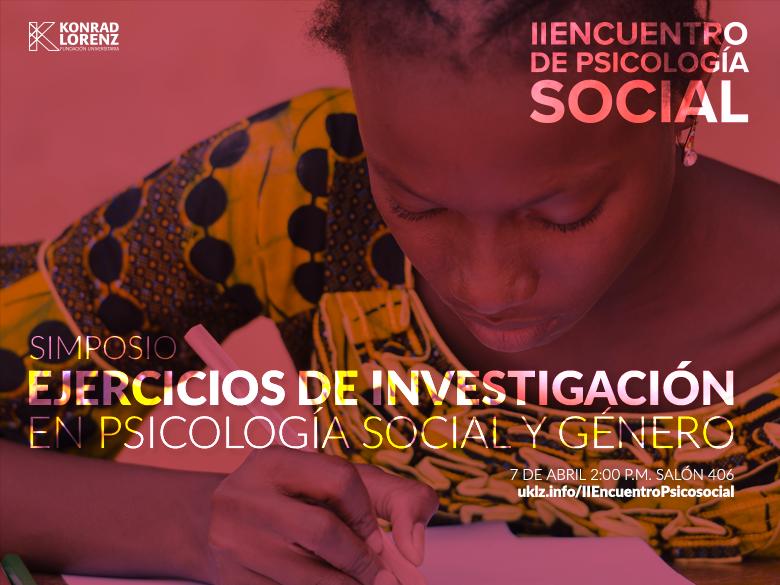 Simposio: Ejercicios de investigación en psicología social y género