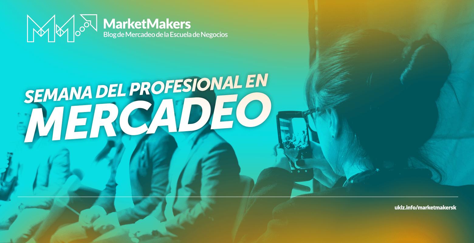 Tendencias de los Market Markers en la Semana del  Profesional en Mercadeo en la Konrad Lorenz
