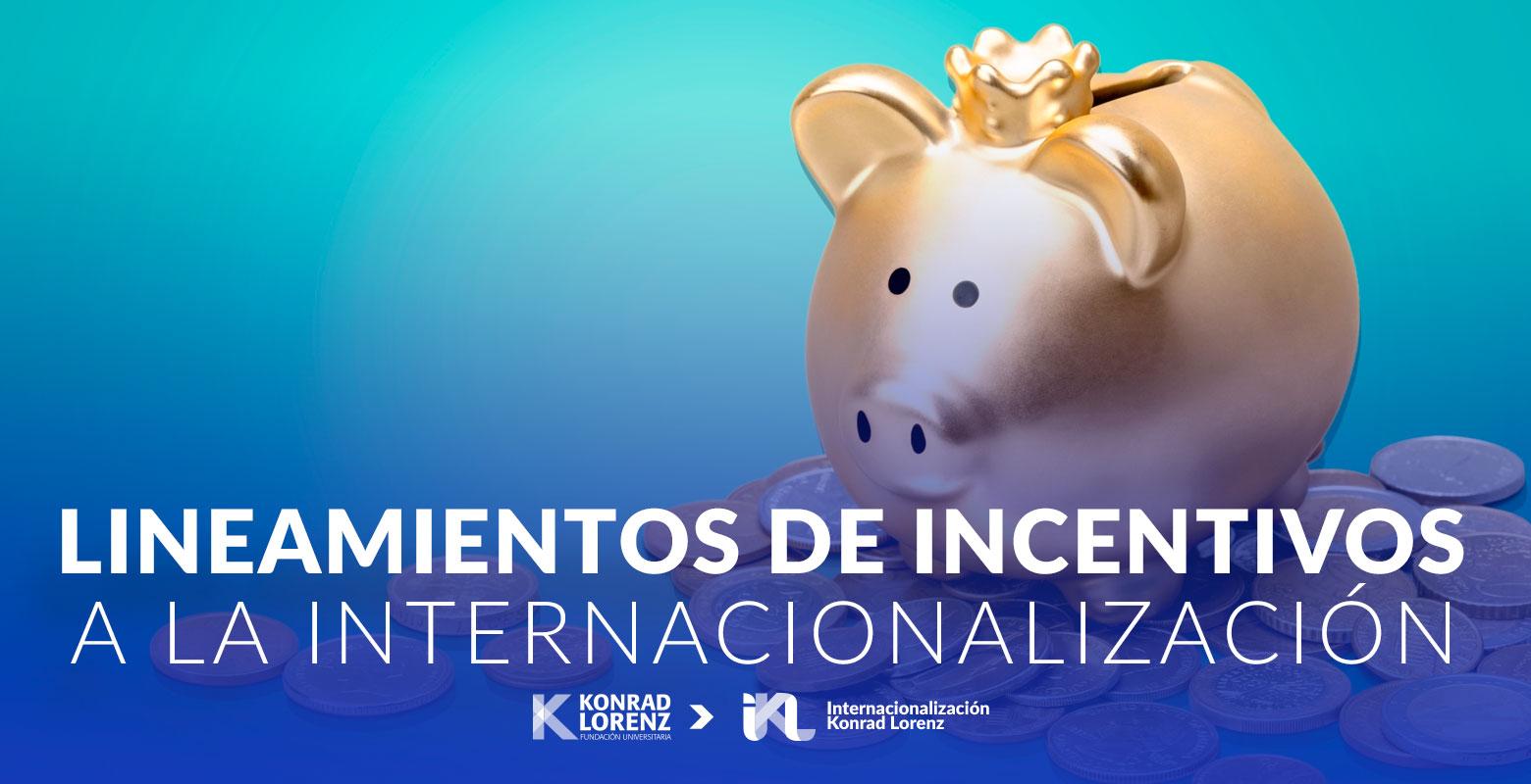 Lineamientos de incentivos a la internacionalización
