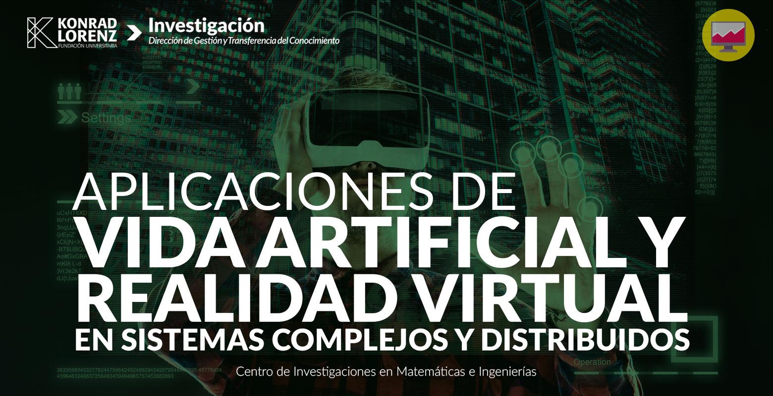 Aplicaciones de vida artificial y realidad virtual en sistemas complejos y distribuidos