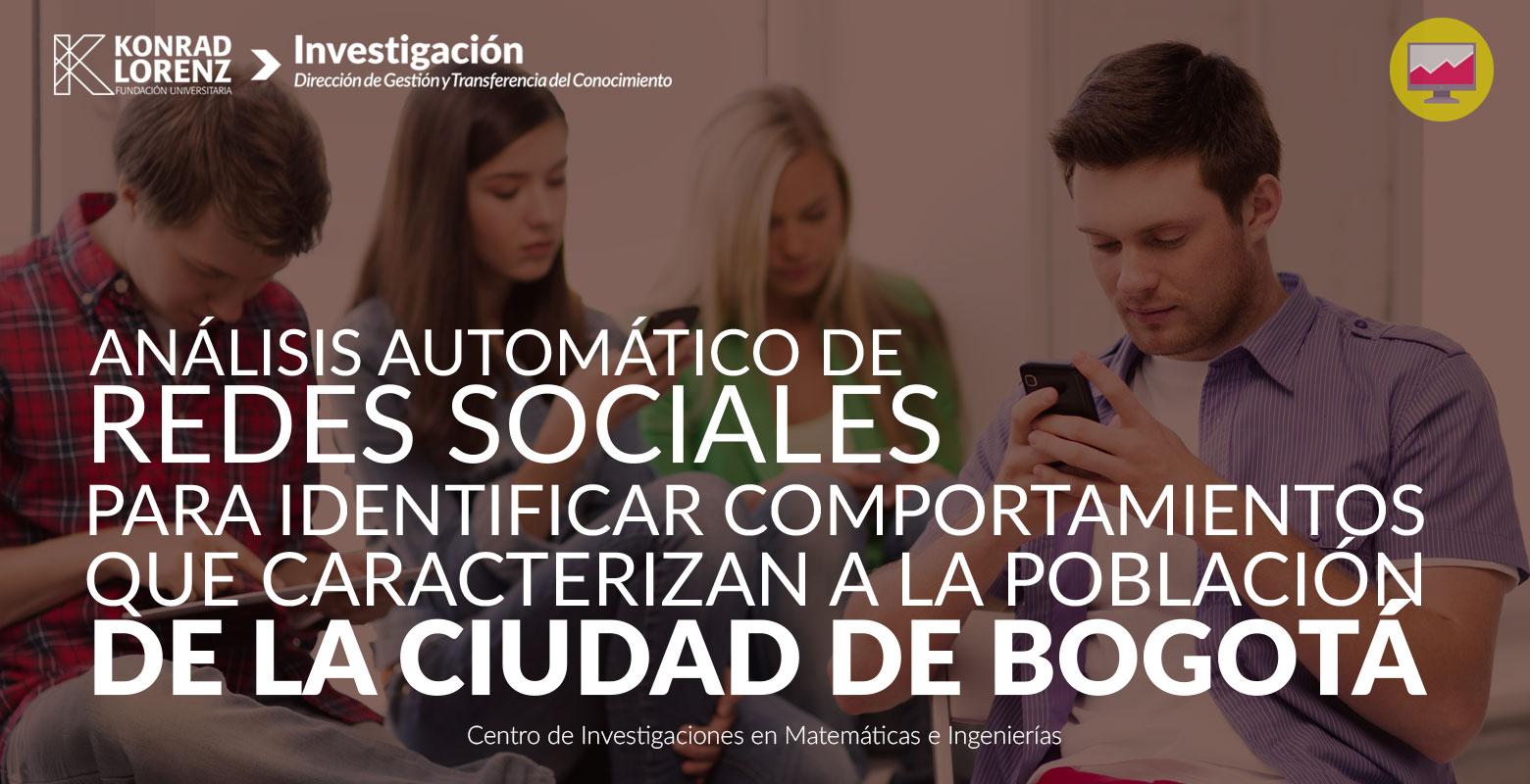 Análisis automático de redes sociales para identificar comportamientos que caracterizan a la población de la ciudad de Bogotá