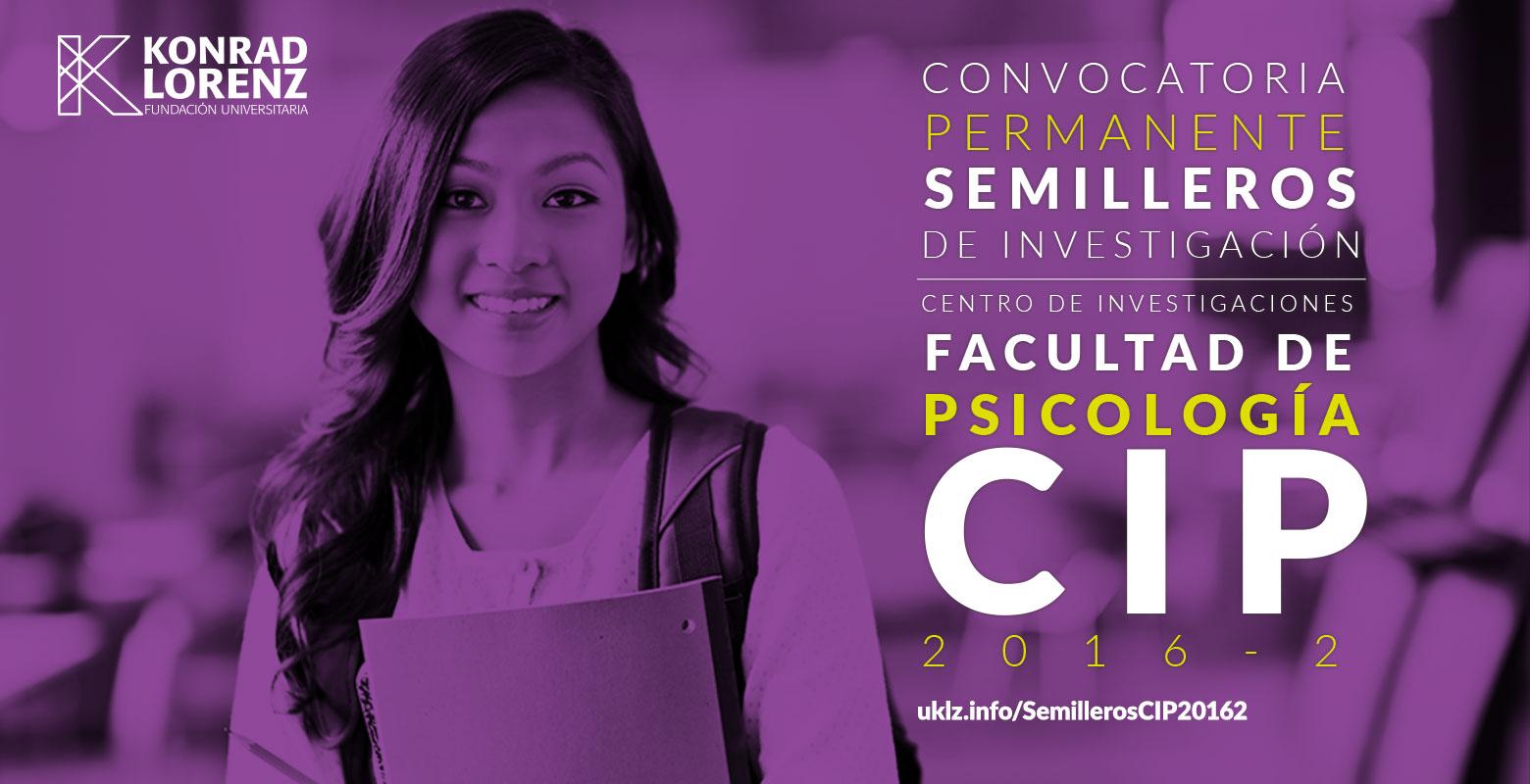 Convocatoria del CIP para integrar los Semilleros de Investigación de la Facultad de Psicología 2016 - 2 (cerrada)