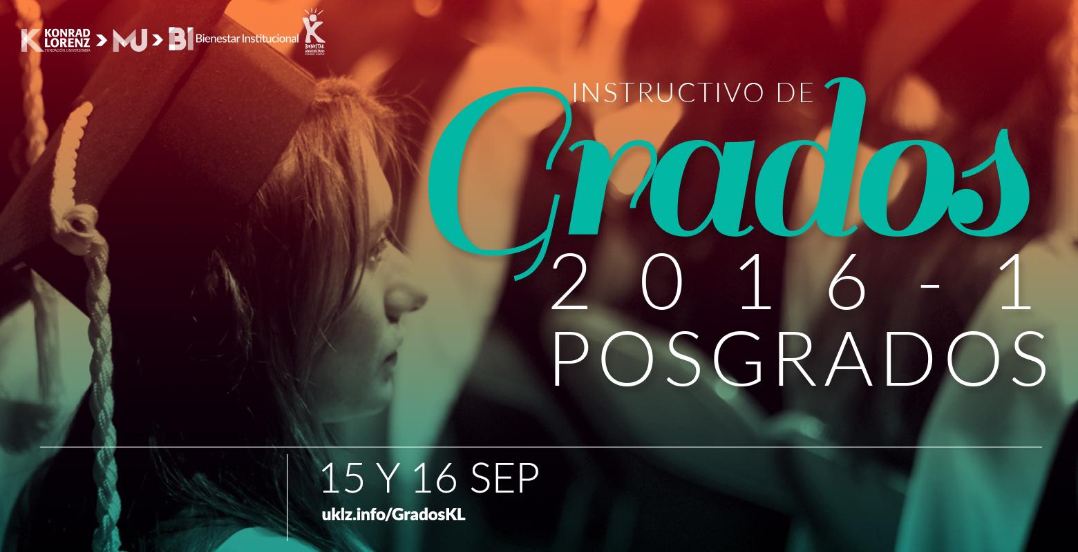 Instructivo de Grados para las Ceremonias de septiembre de 2016 (Programas de Posgrado)
