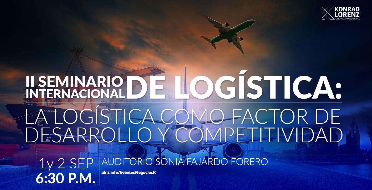 II Seminario Internacional de Logística: La Logística como Factor de Desarrollo y Competitividad