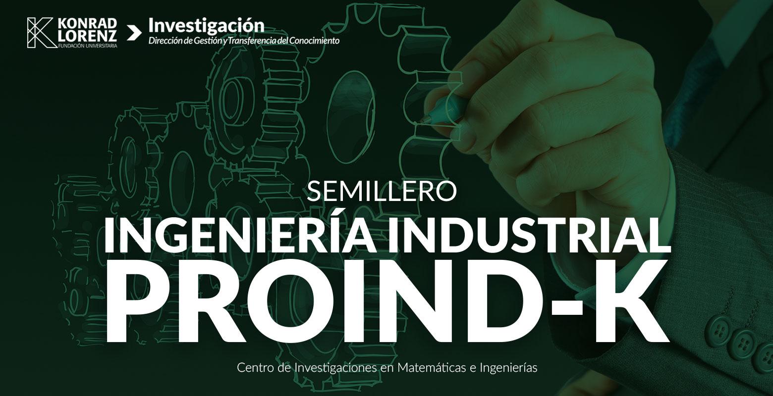 Semillero de Ingeniería Industrial PROIND-K